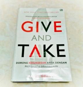 give and take Pendekatan Revolusioner untuk Meraih Kesuksesan